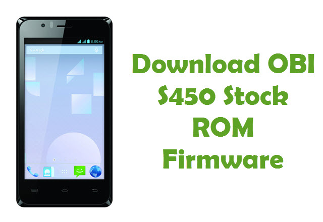 Download Obi S450 Stock ROM
