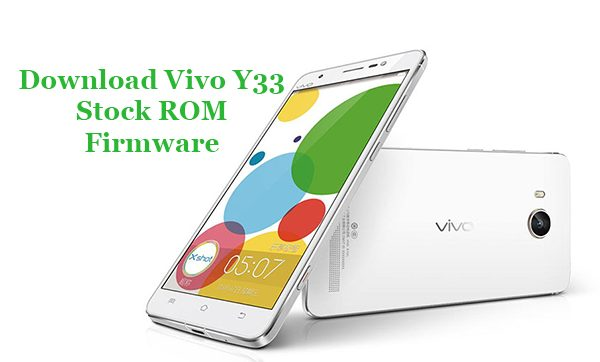 Download vivo y33 firmware