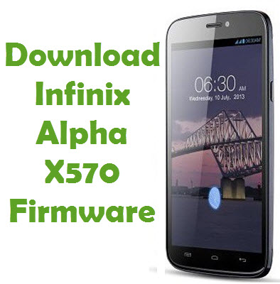 Download Infinix Alpha X570 Firmware