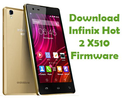 Download Infinix Hot 2 X510 Firmware