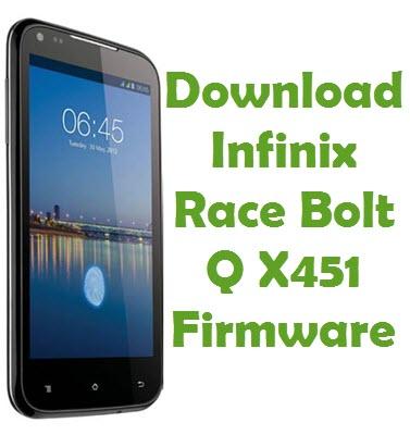 Download Infinix Race Bolt Q X451 Stock ROM