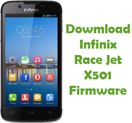 Download Infinix Race Jet X501 Firmware
