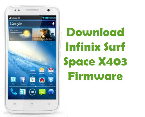 Download Infinix Surf Space X403 Firmware
