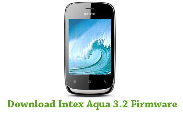 Download Intex Aqua 3.2 Firmware