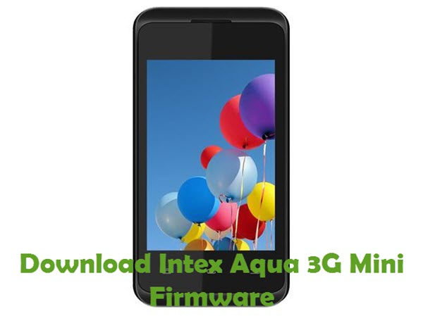 Download Intex Aqua 3G Mini Firmware