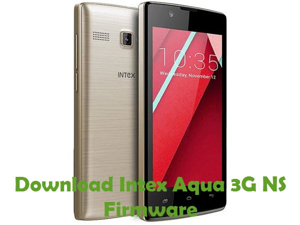 Download Intex Aqua 3G NS Firmware