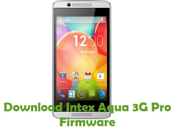 Download Intex Aqua 3G Pro Firmware
