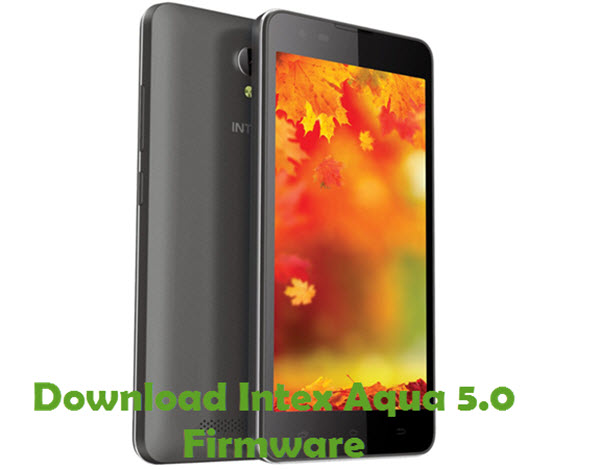 Download Intex Aqua 5.0 Firmware