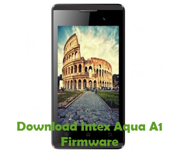 Download Intex Aqua A1 Firmware