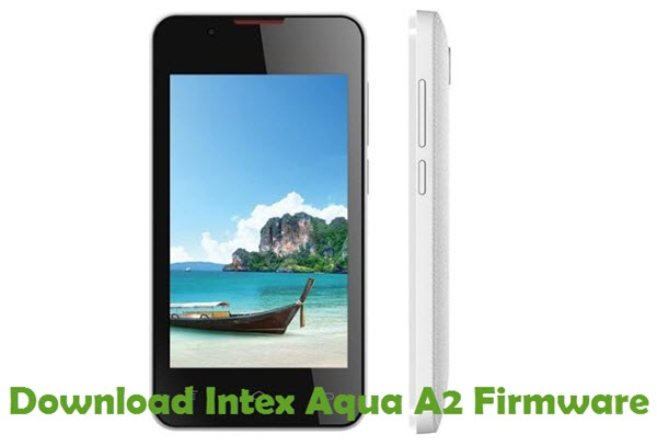 Download Intex Aqua A2 Firmware