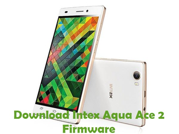 Download Intex Aqua Ace 2 Firmware