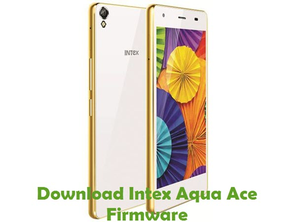 Download Intex Aqua Ace Firmware