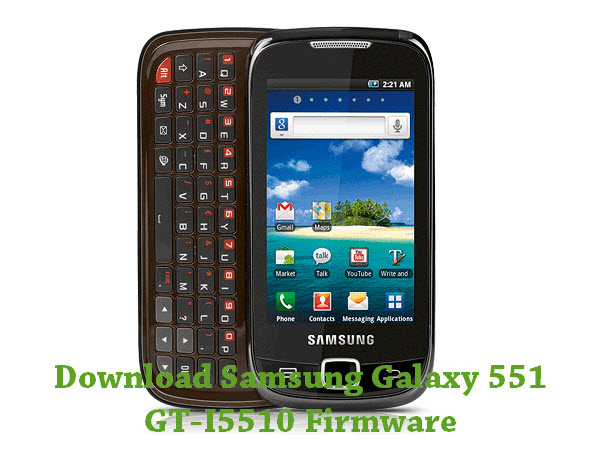 Download Samsung Galaxy 551 GT-I5510 Firmware