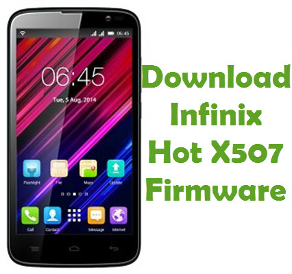 Download Infinix Hot X507 Firmware