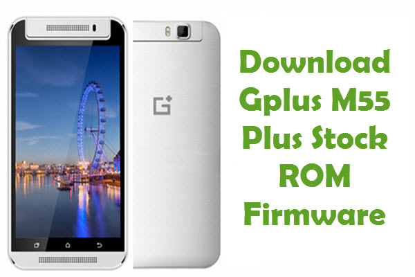 Gplus M55 Plus Stock ROM