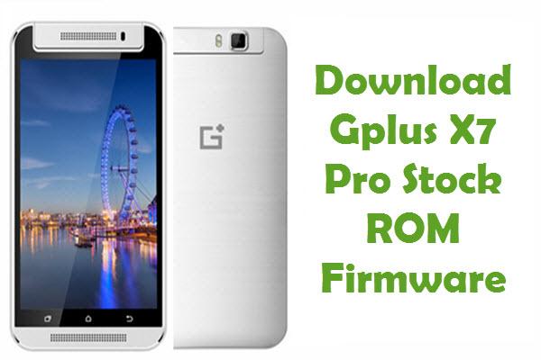 Gplus X7 Pro Firmware