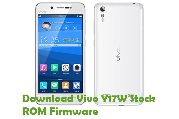 Download Vivo Y17W Firmware - Android Stock ROM Files