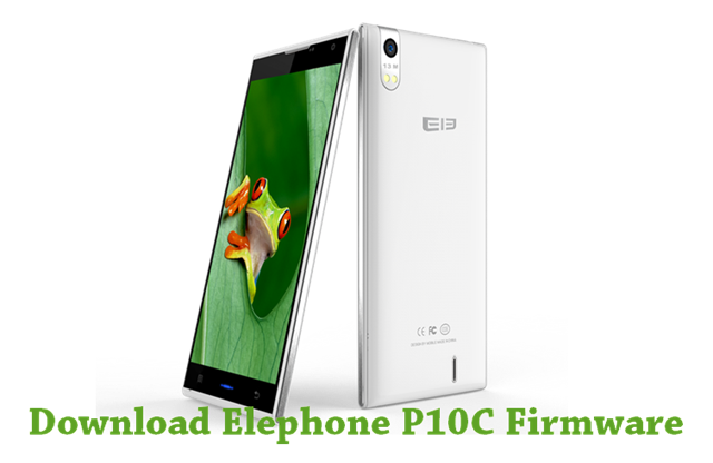 Download Elephone P10C Firmware