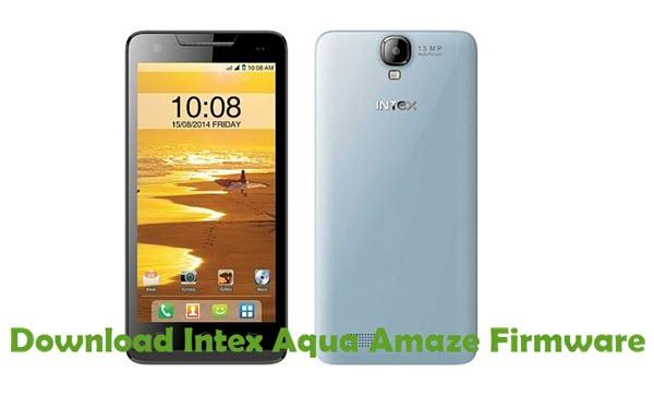 Download Intex Aqua Amaze Firmware