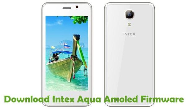 Download Intex Aqua Amoled Firmware