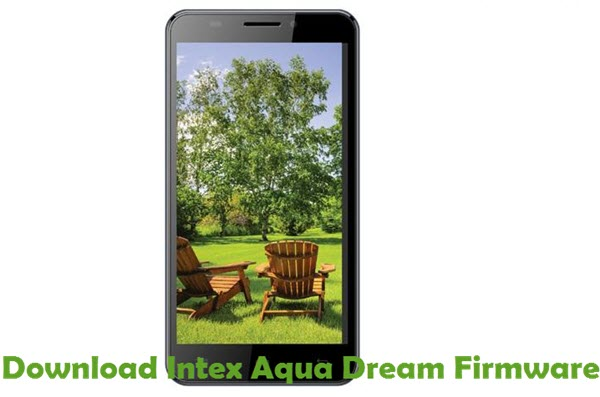 Download Intex Aqua Dream Firmware