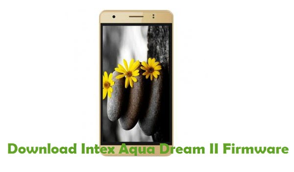 Download Intex Aqua Dream II Firmware