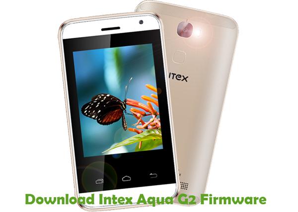 Download Intex Aqua G2 Firmware