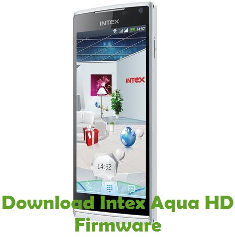 Download Intex Aqua HD Firmware