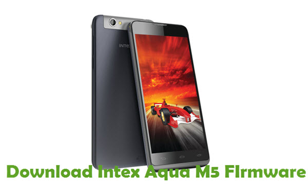 Download Intex Aqua M5 Firmware