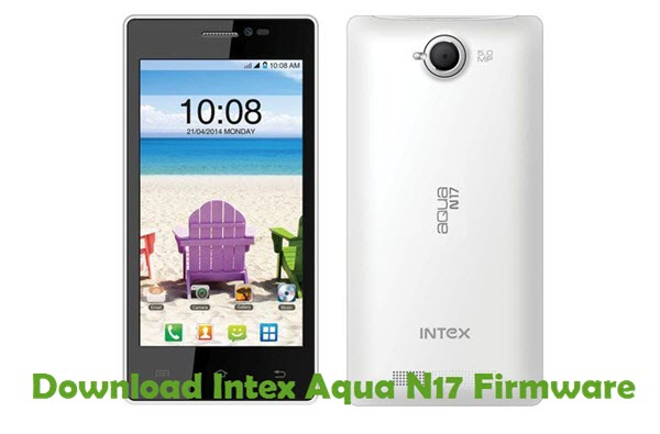 Download Intex Aqua N17 Firmware