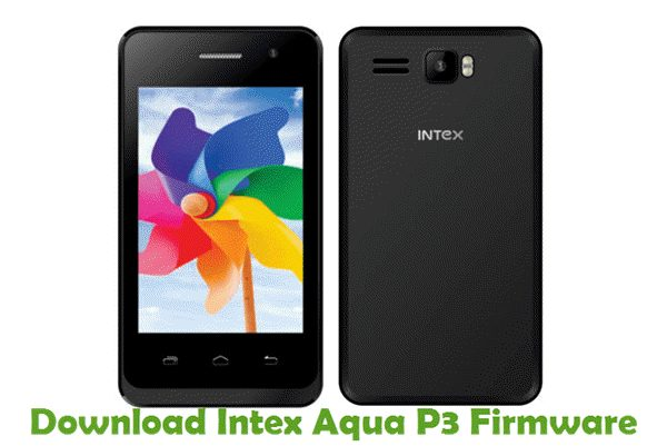 Download Intex Aqua P3 Firmware