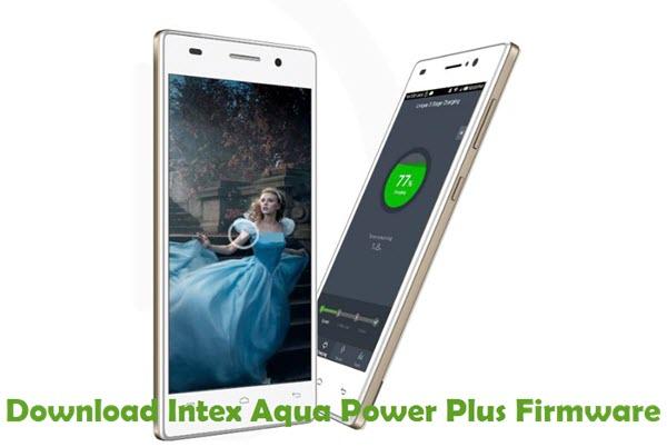 Download Intex Aqua Power Plus Firmware