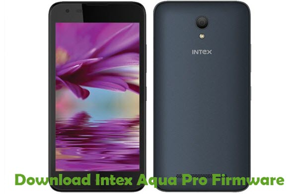Download Intex Aqua Pro Firmware