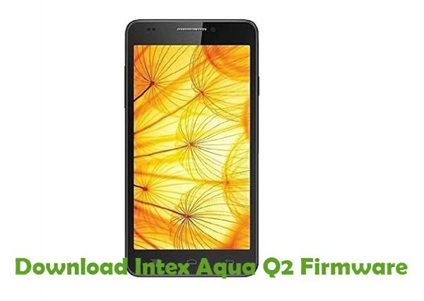 Download Intex Aqua Q2 Firmware