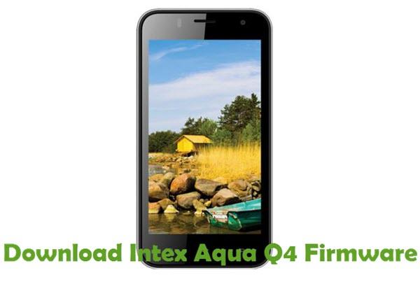 Download Intex Aqua Q4 Firmware
