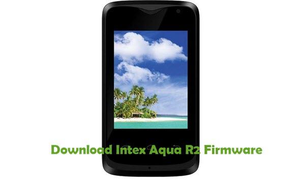 Download Intex Aqua R2 Firmware