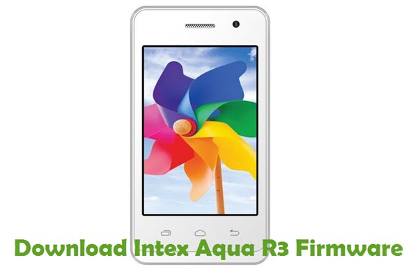 Download Intex Aqua R3 Firmware