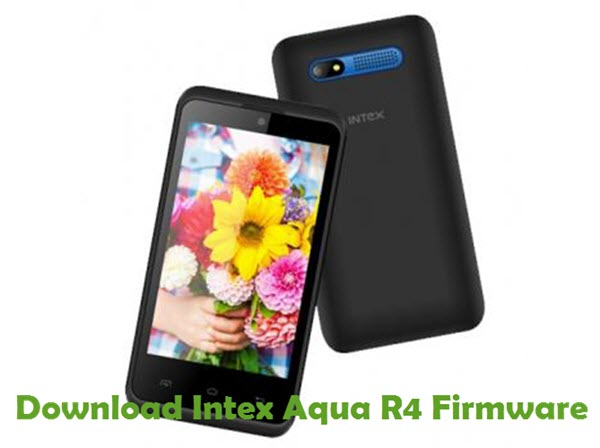 Download Intex Aqua R4 Firmware