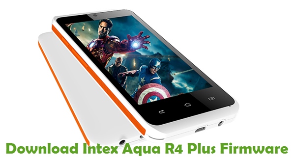 Download Intex Aqua R4 Plus Firmware