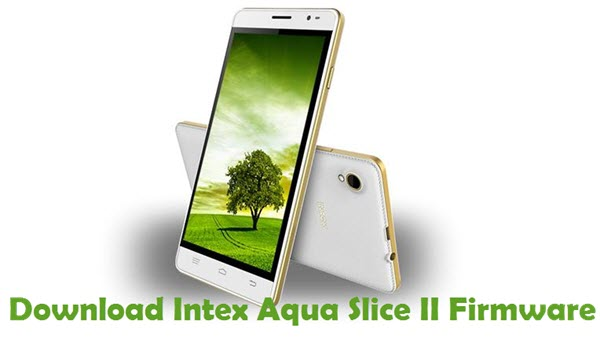 Download Intex Aqua Slice II Firmware