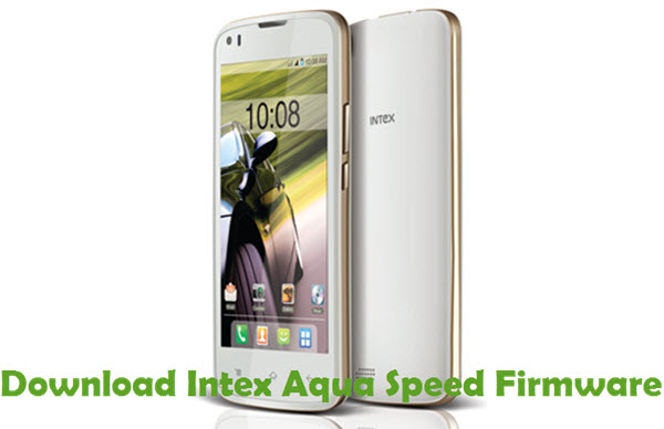Download Intex Aqua Speed Firmware