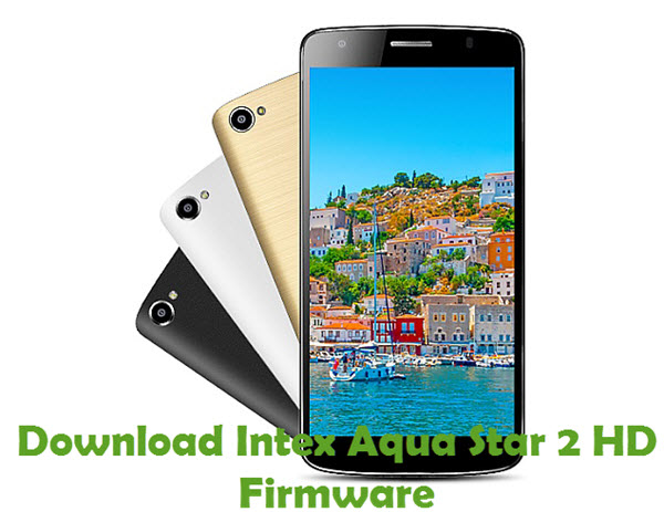 Download Intex Aqua Star 2 HD Firmware