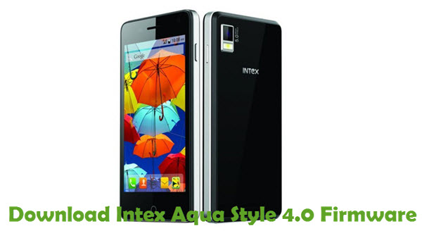 Download Intex Aqua Style 4.0 Firmware
