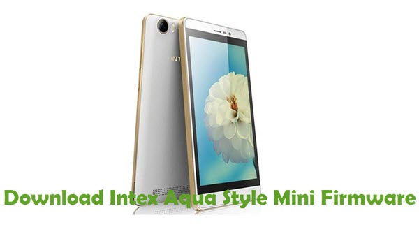 Download Intex Aqua Style Mini Firmware