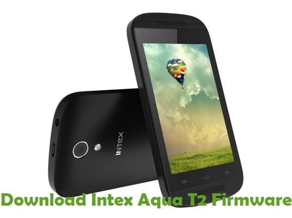Download Intex Aqua T2 Firmware