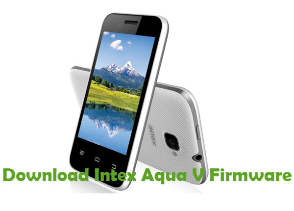 Download Intex Aqua V Firmware