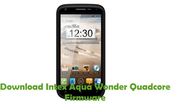 Download Intex Aqua Wonder Quadcore Firmware