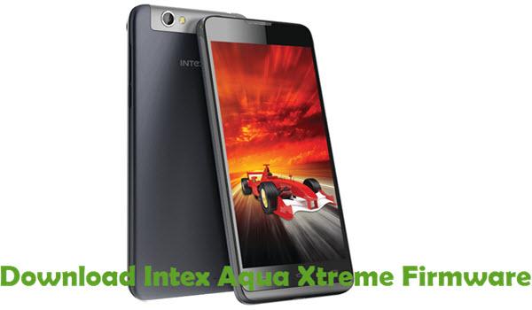 Download Intex Aqua Xtreme Firmware