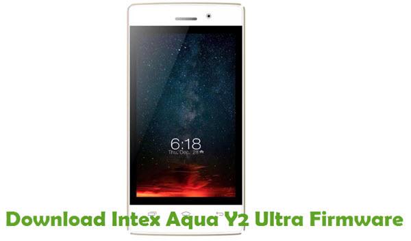Download Intex Aqua Y2 Ultra Firmware