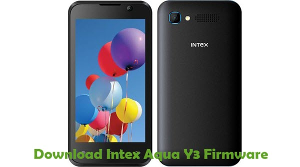 Download Intex Aqua Y3 Firmware